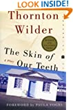 The Skin of Our Teeth: A Play (Perennial Classics)