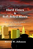Hard Times and Soft Soled Shoes (The Curious Misadventures of Tubby Wexler, Private Investigator)