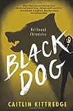 Black Dog: Hellhound Chronicles
