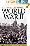 Eyewitness to History: World War II