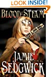 Blood and Steam (The Tinkerer's Daugh...