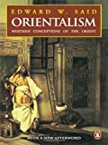 Orientalism (0143027980) by Edward W. Said