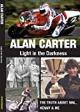 img - for Alan Carter: Light in the Darkness: The Truth about Mal, Kenny and Me book / textbook / text book