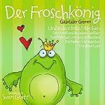 Der Froschkönig und andere tolle Märchen |  Brüder Grimm