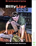 Billy Liar: A Play (Dramascripts) (0174325495) by Willis Hall