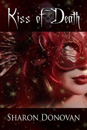 Book: Kiss of Death by Sharon Donovan