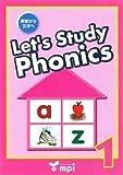 発音から文字へ Let's Study Phonics Book 1 テキスト