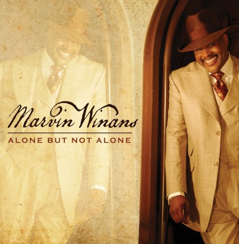 Alone But Not Alone by Marvin Winans