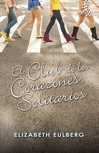 El Club De Los Corazones Solitarios descarga pdf epub mobi fb2