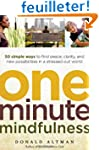One-Minute Mindfulness: 50 Simple Way...