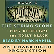 The Seeing Stone: The Spiderwick Chronicles, Book 2 | Tony DiTerlizzi, Holly Black