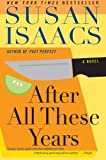 img - for After All These Years: A Novel book / textbook / text book