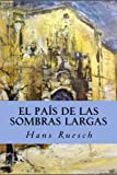 img - for El Pa s de las Sombras Largas (Spanish Edition) book / textbook / text book