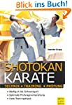 Shotokan Karate: Technik - Training -...