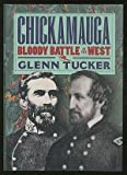 img - for Chickagmauga: Bloody Battle In the West book / textbook / text book