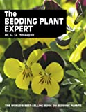 The Bedding Plant Expert (Expert Series) (0903505347) by Hessayon, D. G.