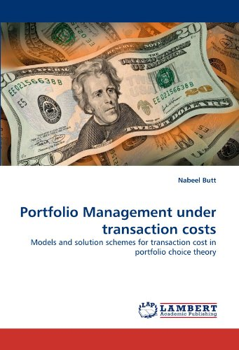 Portfolio Management under transaction costs: Models and solution schemes for transaction cost in portfolio choice theor
