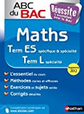 ABC du BAC Réussite Maths Term ES.L
