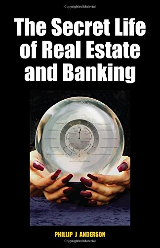 The Secret Life of Real Estate and Banking