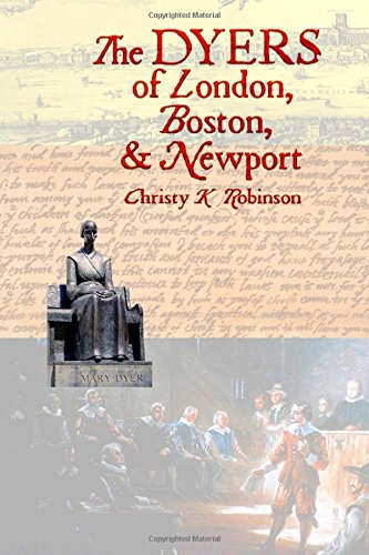 The DYERS of London, Boston, & Newport