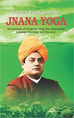 Buy Jnana Yoga: Jnana Yoga by Swami Vivekananda Book Online at Low ...