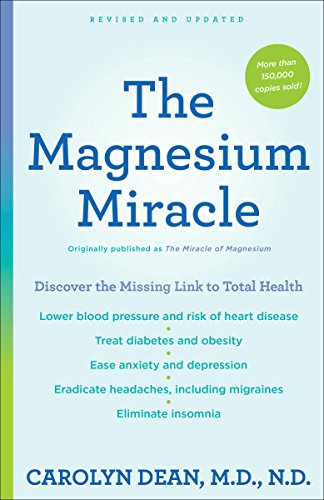 The Magnesium Miracle (Second Edition) (Carolyn Dean Md Nd compare prices)