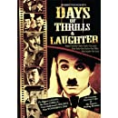 Days Of Thrills & Laughter