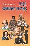 101 Great Lives: v. 2