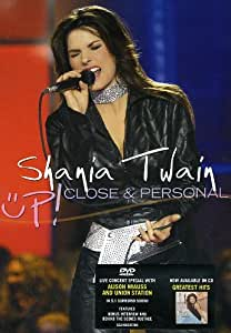 Shania Twain - Up! Close and Personal