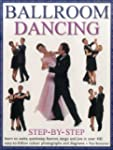 Ballroom Dancing Step-By-Step: Learn...