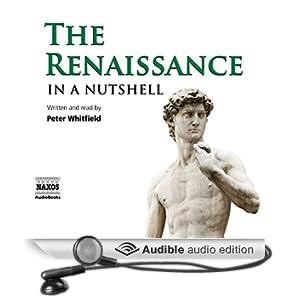 The Renaissance - In a Nutshell (Unabridged)