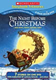 The Night Before Christmas...and More Classic Holiday Tales (Scholastic Storybook Treasures)