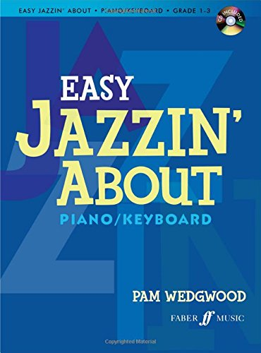 Easy Jazzin' About for Piano / Keyboard: Book & CD (Faber Edition: Jazzin' About) (Jazzin The Blues compare prices)