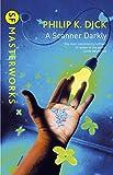 A Scanner Darkly (S.F. MASTERWORKS)
