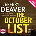 The October List (       UNABRIDGED) by Jeffery Deaver Narrated by Todd Boyce