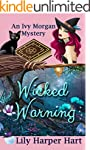Wicked Warning (An Ivy Morgan Mystery...