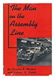 The Man on the Assembly Line
