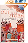 Out Of The Storm: The Life and Legacy...