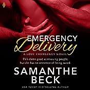 Emergency Delivery: Love Emergency, Book 2   Samanthe Beck