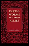 Frank E. Beddard Earthworms and their Allies