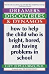 Dreamers, Discoverers & Dynamos: How...