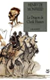 Le dragon de Cheik Hussen