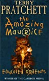 Terry Pratchett Amazing Maurice and His Educated Rodents, The