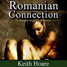 Romanian Connection (       UNABRIDGED) by Keith Hoare Narrated by Gaynor M Kelly