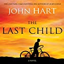 The Last Child (       UNABRIDGED) by John Hart Narrated by Scott Sowers
