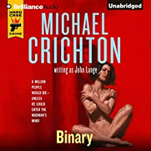 Binary (       UNABRIDGED) by Michael Crichton, John Lange Narrated by Christopher Lane