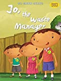 Jo the Waste Manager (Go Green Series)