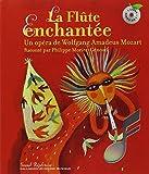 La Flûte enchantée (1 livre + 1 CD audio)