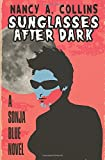 Sunglasses After Dark (The Sonja Blue Novels)