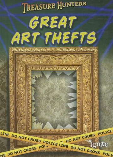 Great Art Thefts (Treasure Hunters)